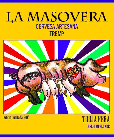 La Truja Fera és la segona cervesa artesana de La Masovera